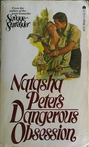 """Bodice Ripper Review: """"Dangerous Obsession"""" by NatashaPeters"""